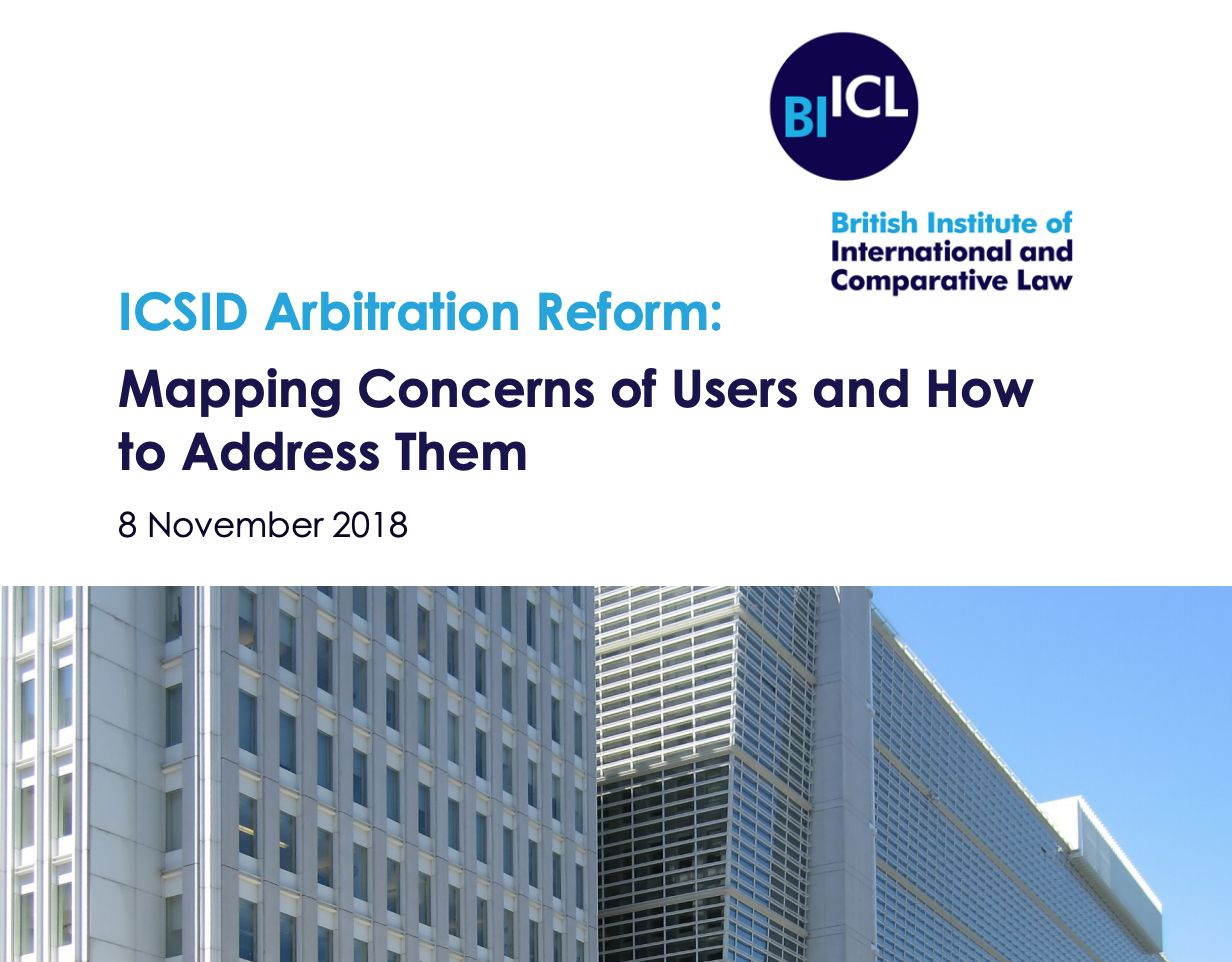 ICSID Arbitration Reform: Mapping Concerns of Users and How to Address Them