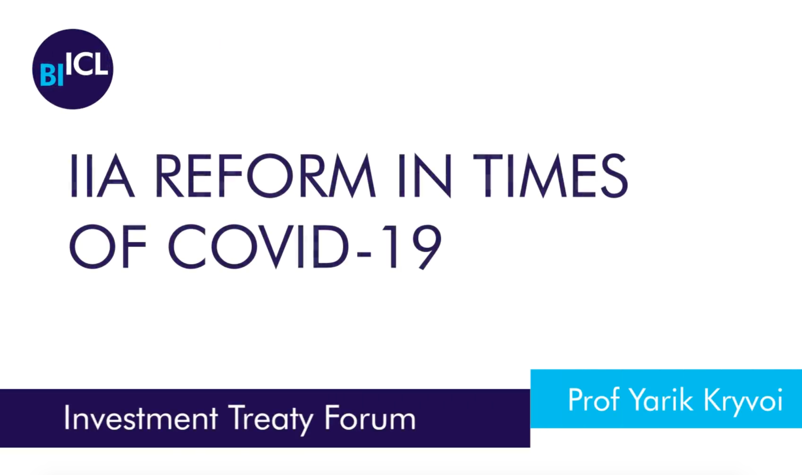 IIA Reform in Times of COVID-19: corruption, corporate restructuring and capacity building (video)